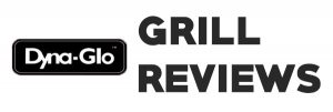 Best Dyna Glo Grill Reviews in 2020 & Guide