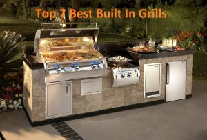 The Best Built In Grills Reviews for 2020