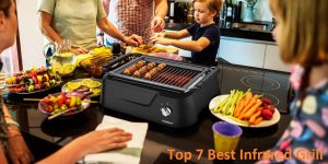 Best Infrared Grill Reviews for 2020 & Guide