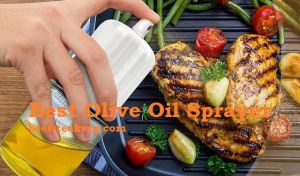 [Top 6] The Best Olive Oil Sprayer in 2021