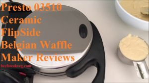 Reviews of Presto 03510 Ceramic FlipSide Belgian Waffle Maker