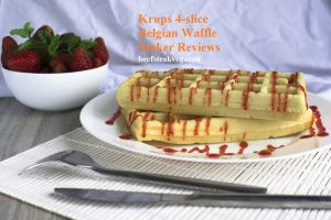 Best Krups 4-slice Belgian Waffle Maker Reviews
