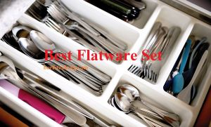 The Best Flatware Set for Everyday Use – Top 10 Reviews of 2020