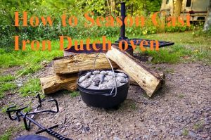 How to Season Cast Iron Dutch oven