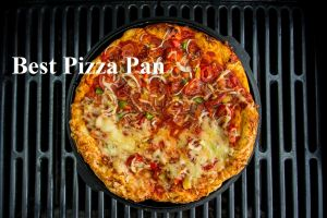 Top 9 Best Pizza Pan Expert Reviews [used & tested] 2020