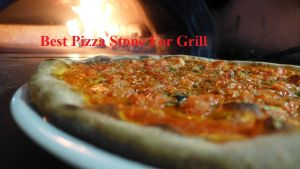 Best Pizza Stone For Grill Of 2020 (Gas Grill + Charcoal Grill)